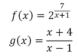 f(x)=2^(7/(x+1)); g(x)=(x+4)/(x-1)